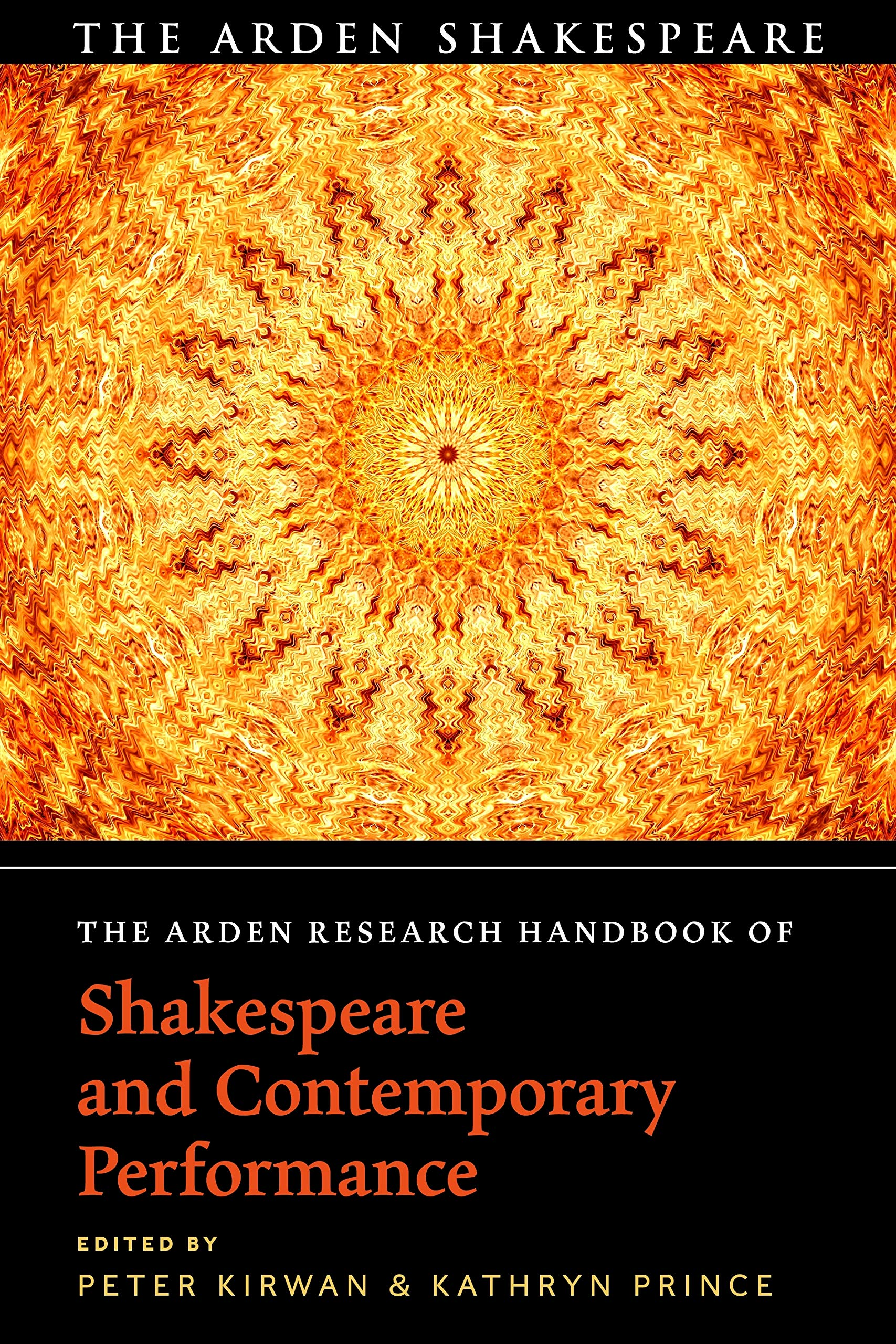 The Arden Research Handbook of Shakespeare and Contemporary Performance